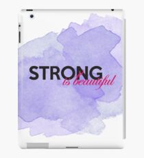 Strong is beautiful: breast cancer strong iPad Case/Skin
