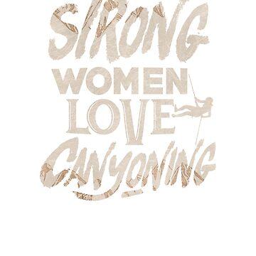 Strong Women Love Canyoning Diving  T-Shirt by mujhanyzek