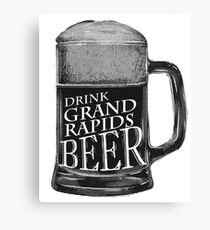 Drink Grand Rapids Michigan Beer, GR Beer Canvas Print