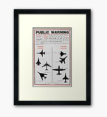 Public Warning - Aeroplane Identification Framed Print