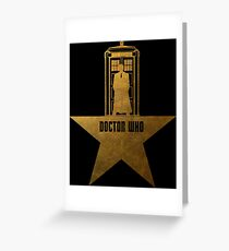 Doctor Who - Hamilton Crossover Greeting Card