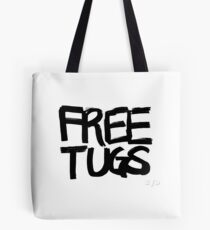 FREE TUGS (black) Tote Bag