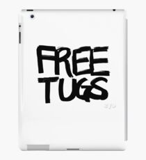 FREE TUGS (black) iPad Case/Skin