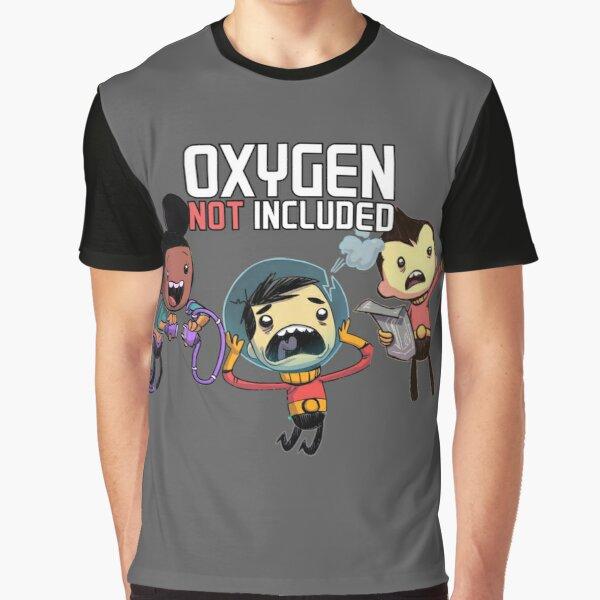 Oxygen Not Included! Graphic T-Shirt