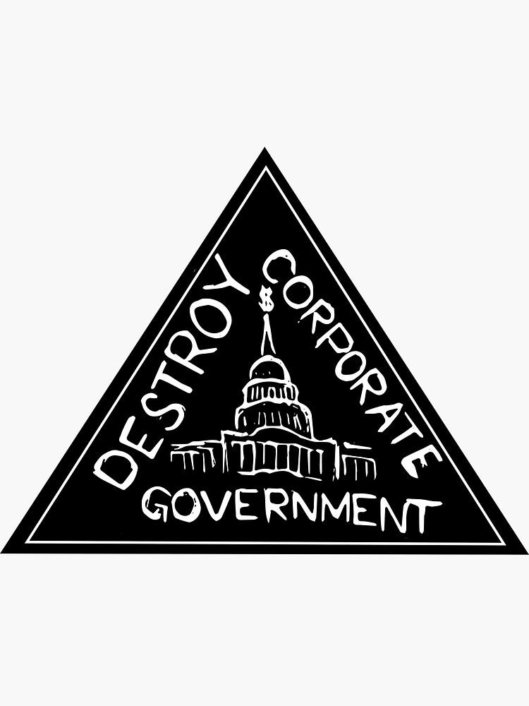 Destroy Corporate Government by rebeccarosekaz