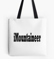 Mountaineer - Funny Mountain Climbing T Shirt Tote Bag