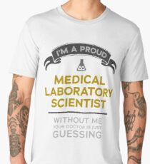 """Medical Laboratory Scientist: Doctor is Guessing"" Men's Premium T-Shirt"