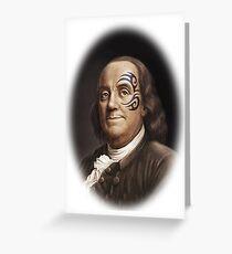 Ben Franklin Original Gangsta' Greeting Card