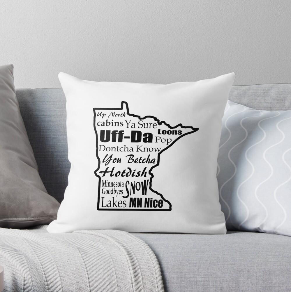 Minnesota Sprüche - Minnesotans Dekokissen