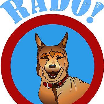 Mister the dog says RADO! by CharlieLondon