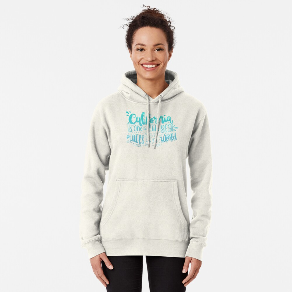 California - Once of the best places in the world! Calligraphic hand writing Pullover Hoodie