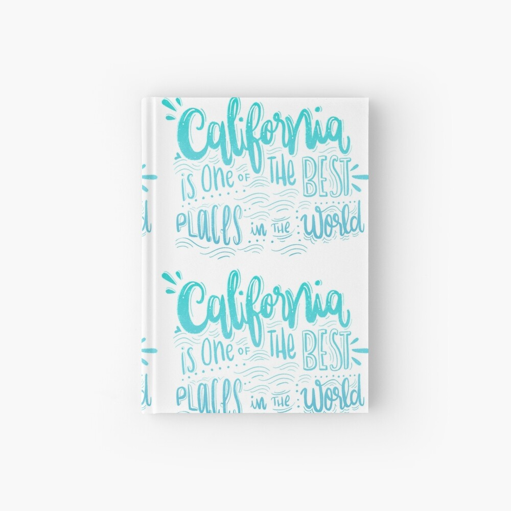 California - Once of the best places in the world! Calligraphic hand writing Hardcover Journal