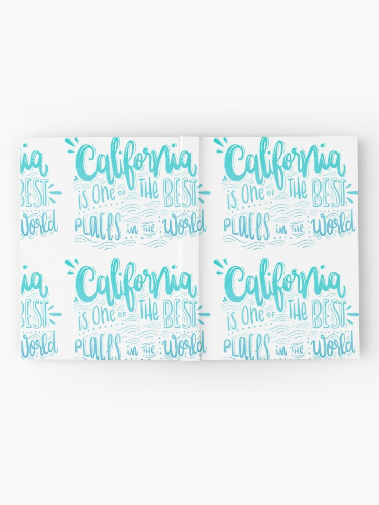 Alternate view of California - Once of the best places in the world! Calligraphic hand writing Hardcover Journal