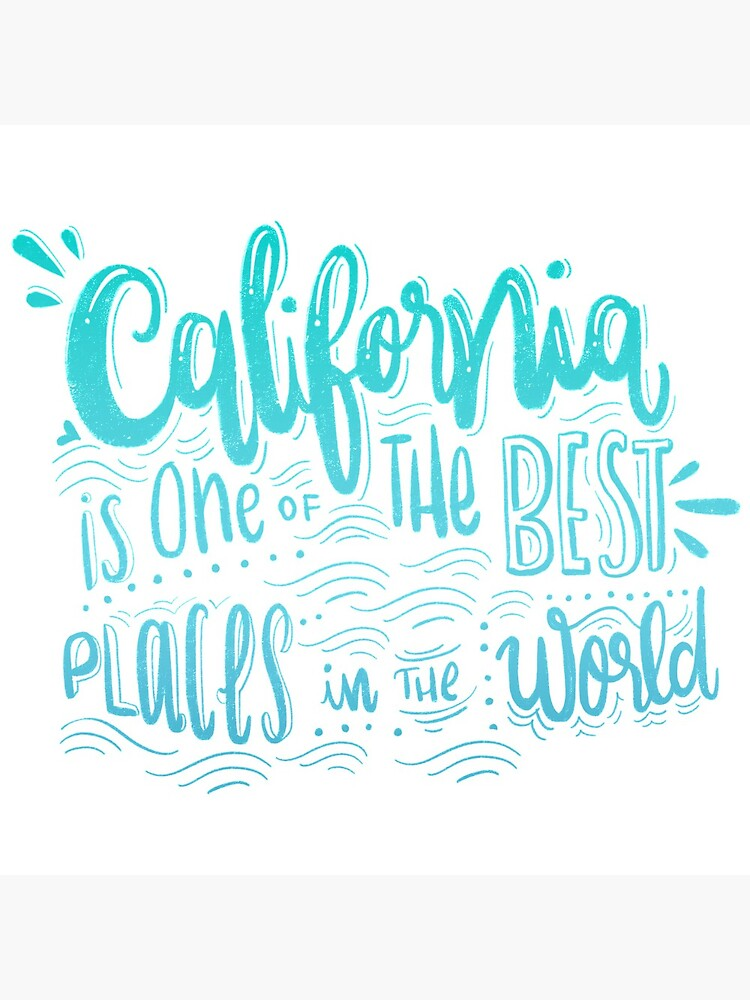 California - Once of the best places in the world! Calligraphic hand writing by mirunasfia