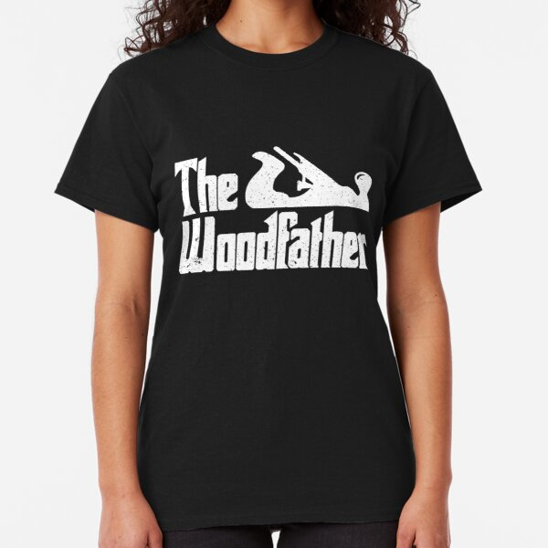 BEST AND MOST TALENTED WOODTURNER IN THE WORD T SHIRT FUN GIFT