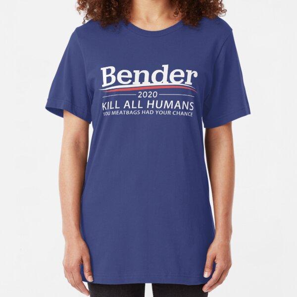 """Bender 2020 """"Kill All Humans"""" Slim Fit T-Shirt"""
