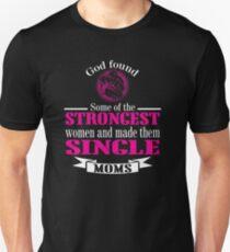 strongest single moms Unisex T-Shirt