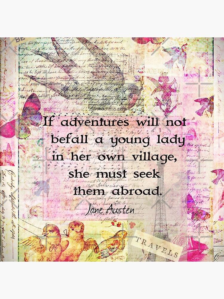 Jane Austen whimsical travel quote by goldenslipper