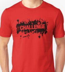 mtv challenge - You shed your skin as you grow cold. T-Shirt