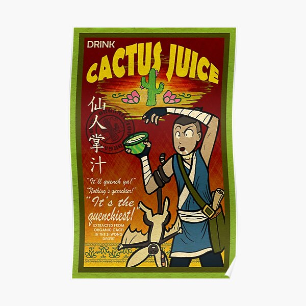 Cactus Juice Poster