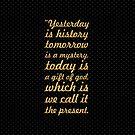 Gestern ist Geschichte ... Inspirierend Zitat (breit) von Powerofwordss