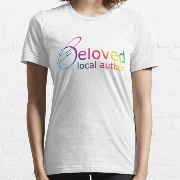 Beloved Local Author - Rainbow Version Essential T-Shirt