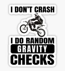 Dirt Bike Motocross T-Shirt- Gravity Just Another Law I'm Gonna Break!  Sticker