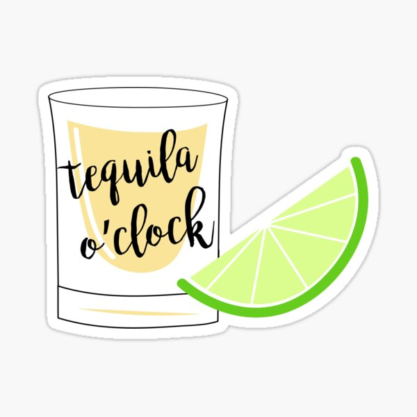 Tequila O'Clock Sticker