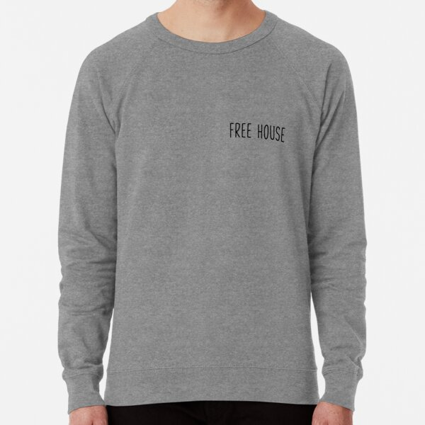 Free House Lightweight Sweatshirt
