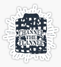 Channel the Flannel for Plaid Lovers Sticker