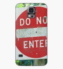 Do Not Enter Case/Skin for Samsung Galaxy