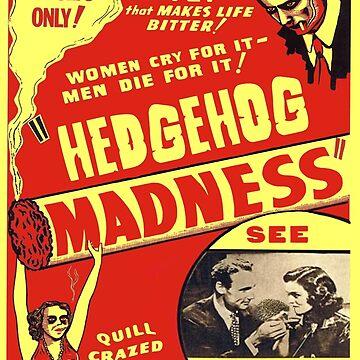 Hedgehog Madness by PPricklepants