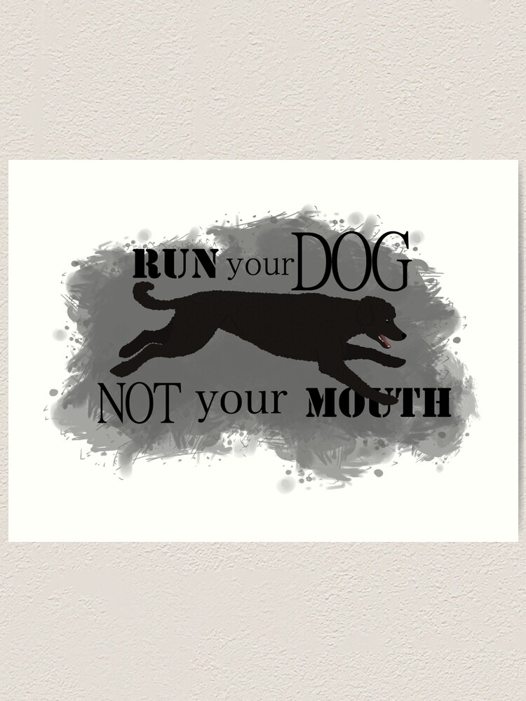 Alternate view of Run Your Dog Not Your Mouth Poodle Black Art Print