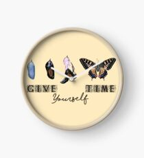Give yourself time Clock