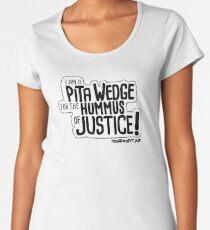 Pita Wedge For Hummus of Justice! Women's Premium T-Shirt