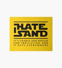 For sand haters (black) Art Board