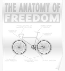 The anatomy of freedom bicycle T-shirt Poster
