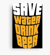 Save water drink beer T-Shirt Canvas Print