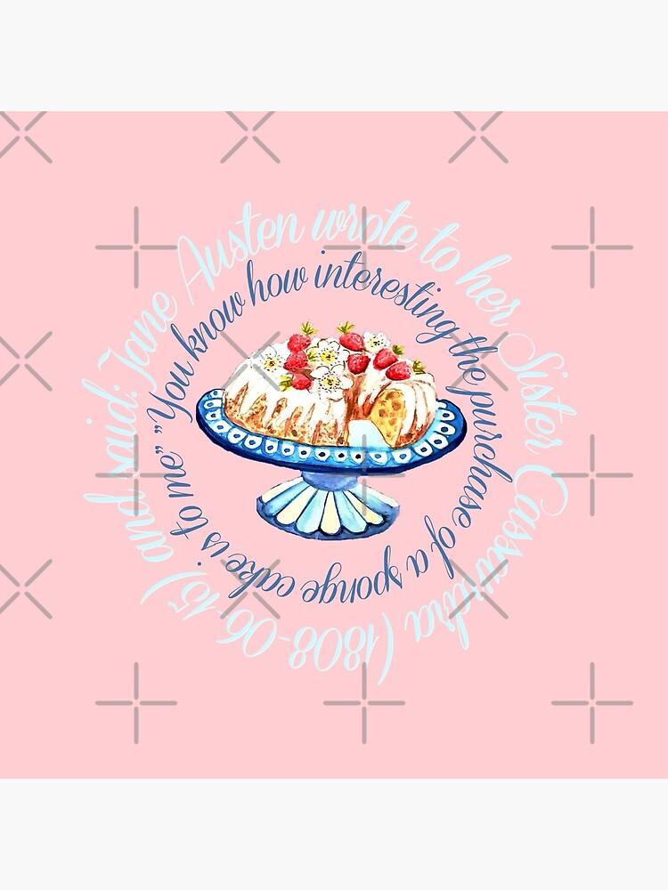Jane Austen quote,  Bundt cake // Jane Austen cake quote // Jane Austen art by MagentaRose