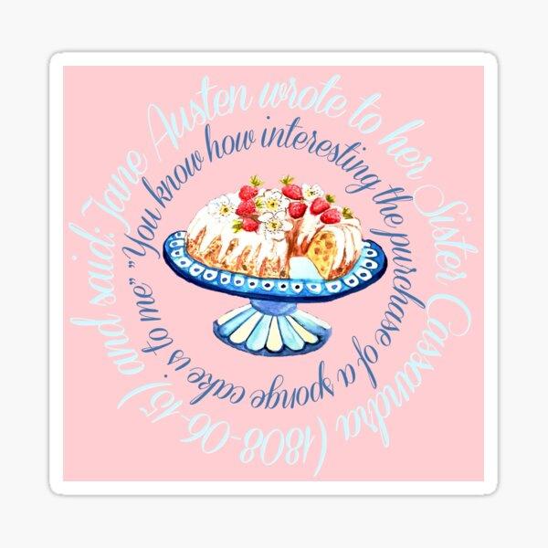Jane Austen cake quote,  Bundt cake // Jane Austen cake quote // Jane Austen art Sticker