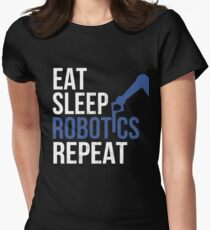 Eat Sleep Robotics Repeat Engineering T shirt Women's Fitted T-Shirt