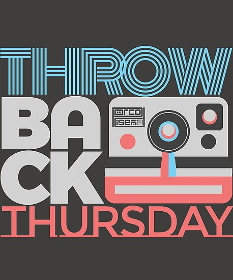 """Throwback Thursday #TBT Hashtag Weekday Everyday"" Posters"