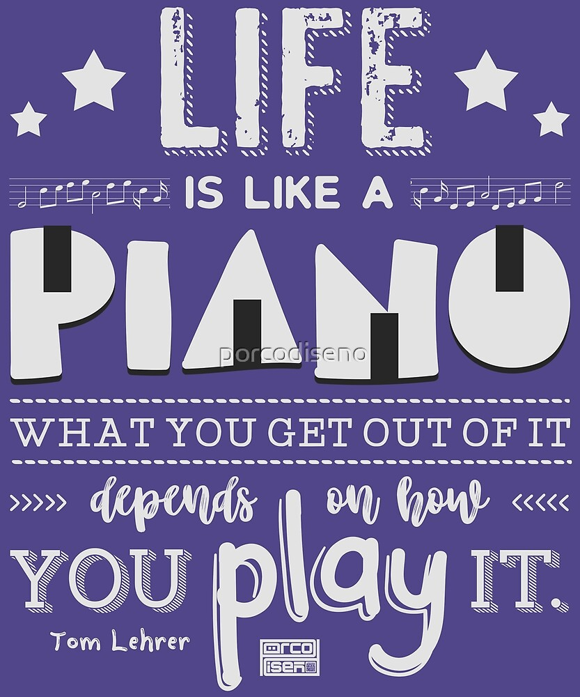 "Inspirational Quotes About Music And Life Unique Life Is Piano Inspirational Quotes Music Lover""porcodiseno"