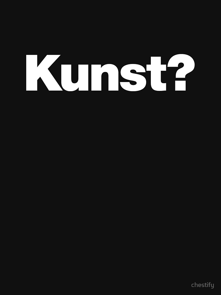 Kunst ? by chestify
