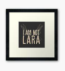 I am not Lara #2 Framed Print