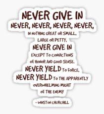 Never Give In Quote Winston Churchill Sticker