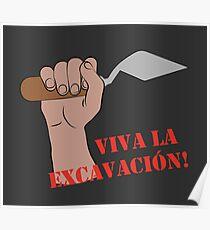 Viva la excavacion  Poster