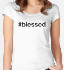 BLESSED Women's Fitted Scoop T-Shirt