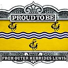 Proud To Be From Outer Hebrides by Cleave