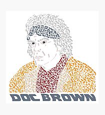 Doc Brown BTTF Photographic Print